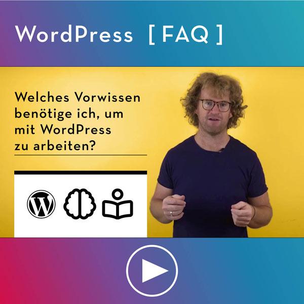 FAQ-WordPress-Info-Welche-Vorkenntnisse-benoetige-ich-fuer-WordPress