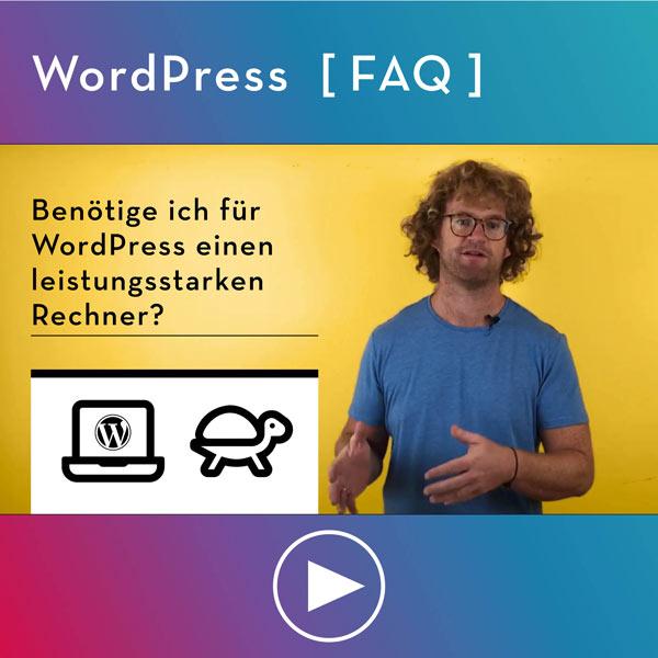 FAQ-WordPress-Infos-Benoetige-ich-fuer-WordPress-einen-guten-laptop