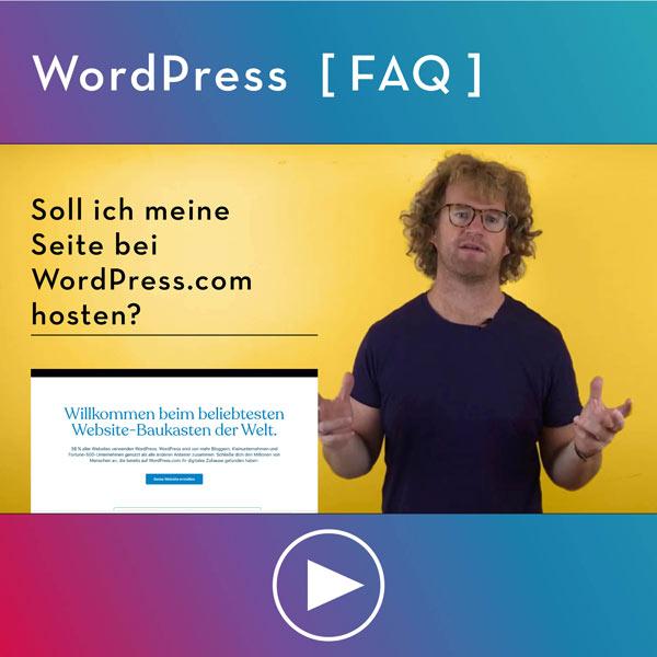 FAQ-WordPress-Infos-Soll-ich-meine-Seite-bei-WordPress-com-hosten