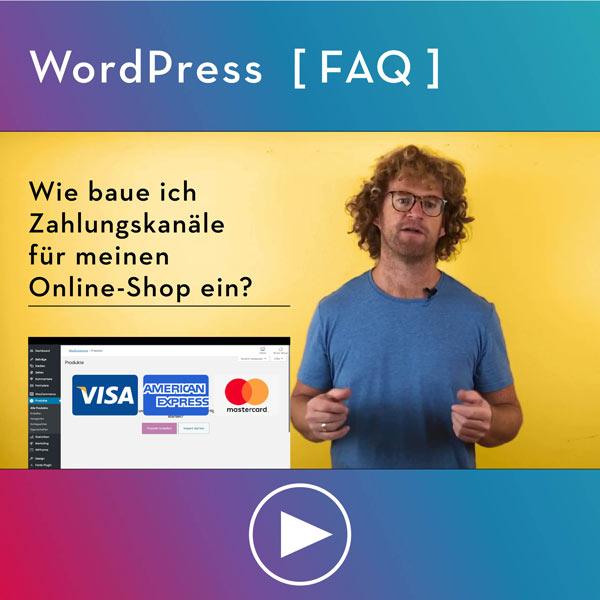 FAQ-WordPress-Infos-Wie-baue-ich-Zahlungskanaele-fuer-meinen-Onlineshop-ein