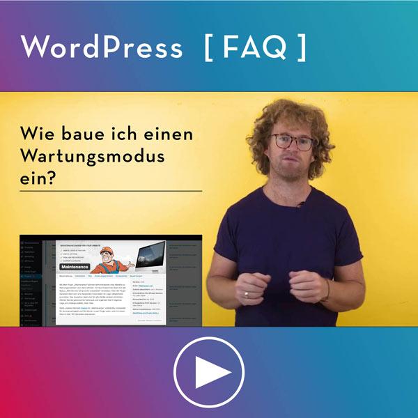 FAQ-WordPress-Infos-Wie-baue-ich-einen-Wartungsmodus-coming-soon-ein
