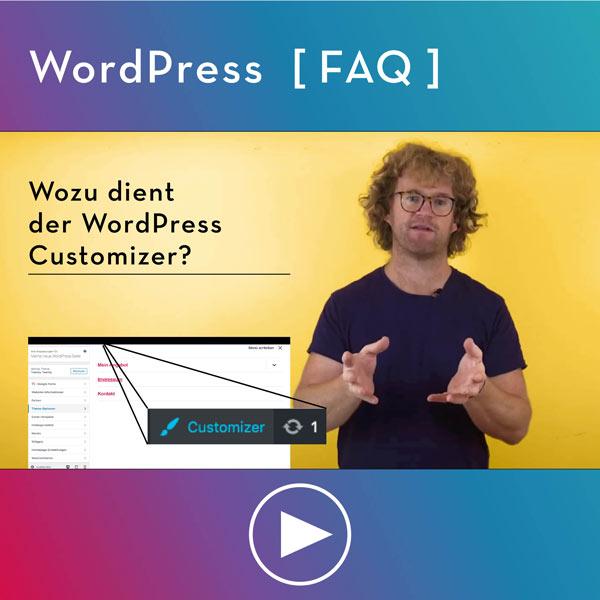 FAQ-WordPress-Infos-Wozu-dient-der-WordPress-Customizer