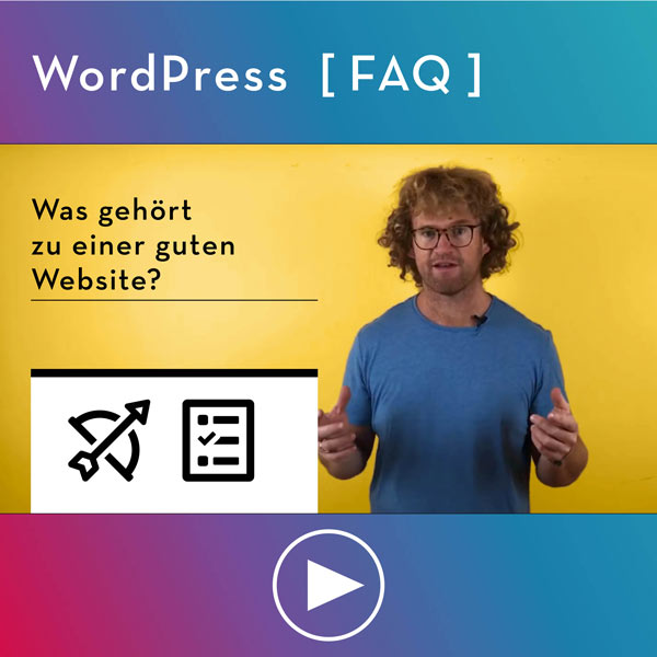 FAQ-WordPress-Was-gehoert-zu-einer-guten-Website