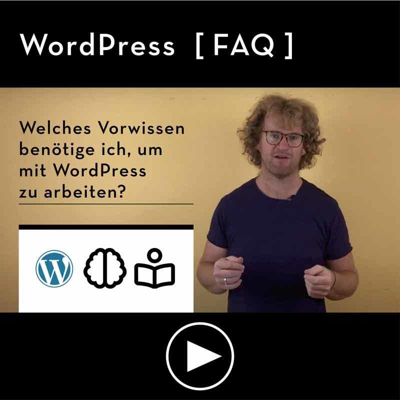 FAQ-Welches-Vorwissen-benoetige-ich-fuer-WordPress